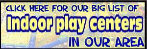 Indoor Play Centers - KidsOutAndAbout's big list!